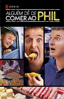 Alguém dê de comer ao Phil (Netflix)